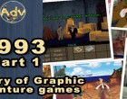History of adventure games: 1993 - Μέρος 1ο