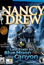Nancy Drew 13: Last Train to Blue Moon Canyon